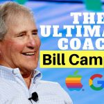 Der Billionen Dollar Coach Bill Campbell